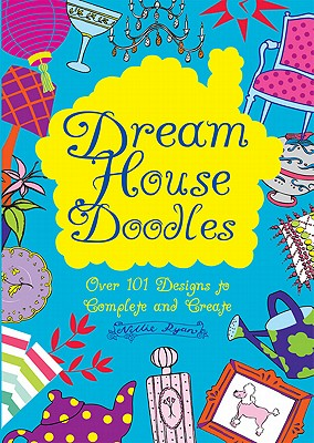 Dream House Doodles - Ryan, Nellie