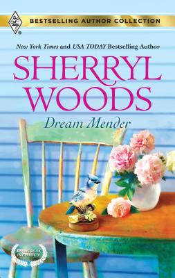 Dream Mender: Stay... - Woods, Sherryl, and Leigh, Allison