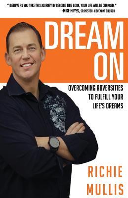 Dream on - Mullis, Richie