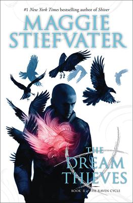 Dream Thieves - Stiefvater, Maggie