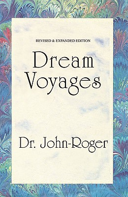 Dream Voyages - John-Roger