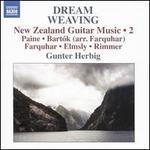 Dream Weaving: New Zealand Guitar Music, Vol. 2