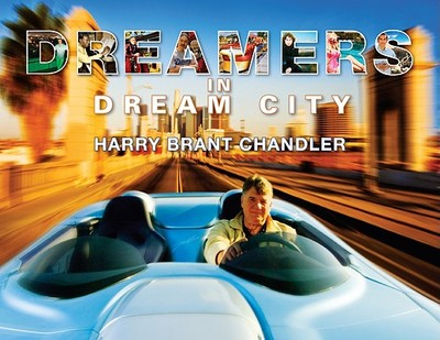 Dreamers in Dream City - Chandler, Harry Brant (Photographer)