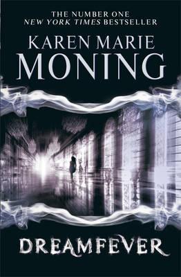 Dreamfever - Moning, Karen Marie