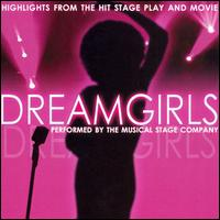 Dreamgirls: Musical Highlights from the Hit Stage Play and Movie - Musical Stage Company