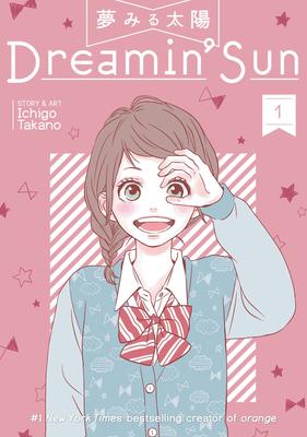 Dreamin' Sun Vol. 1 - Takano, Ichigo
