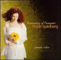 Dreaming of Summer - Robin Spielberg