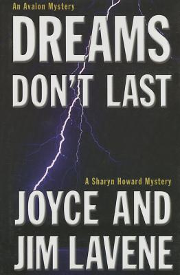 Dreams Don't Last - Lavene, Joyce, and Sexton, John