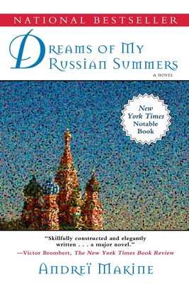 Dreams of My Russian Summers - Makine, Andrei, and Strachan, Geoffrey (Translated by)