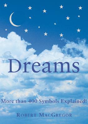 Dreams: The Running Press Pocket Guide - MacGregor, Rob