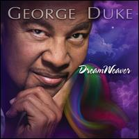 Dreamweaver [Bonus Tracks] - George Duke