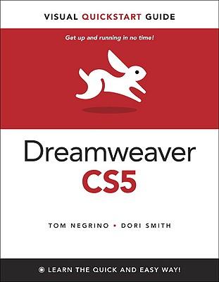Dreamweaver CS5 for Windows and Macintosh: Visual QuickStart Guide - Negrino, Tom, and Smith, Dori