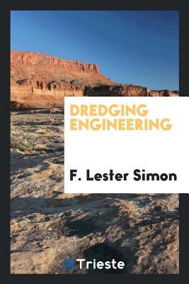 Dredging Engineering - Simon, F Lester
