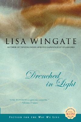 Drenched in Light - Wingate, Lisa