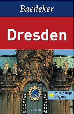 Dresden Baedeker Guide - Bauer, E G, and Eisenschmid, Rainer, and Grunewald, Margit