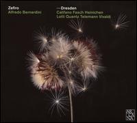 Dresden - Alberto Grazzi (bassoon); Alfredo Bernardini (oboe); Anna Fontana (harpsichord); Evangelina Mascardi (theorbo);...