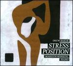 Drew Baker: Stress Position