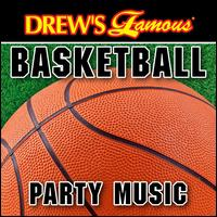 Drew's Famous Basketball Party Music - The Hit Crew