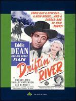 Driftin' River - Robert Emmett Tansey