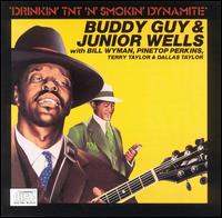 Drinkin' TNT 'n' Smokin' Dynamite - Buddy Guy & Junior Wells