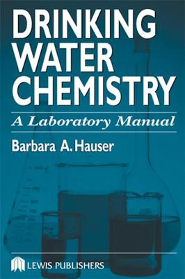 Drinking Water Chemistry Manual - Hauser, Barbara