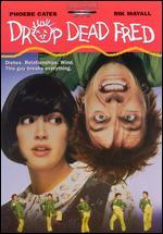 Drop Dead Fred - Ate de Jong