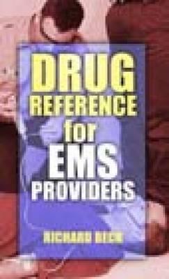 Drug Reference for EMS Providers - Beck, Richard K, MS