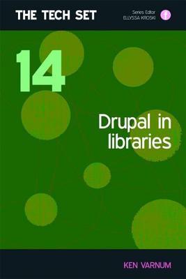 Drupal in Libraries - Varnum, Ken