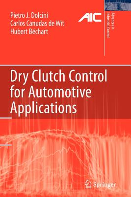Dry Clutch Control for Automotive Applications - Dolcini, Pietro J