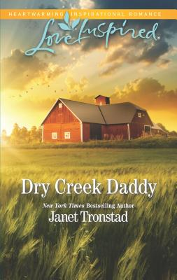 Dry Creek Daddy - Tronstad, Janet