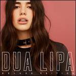 Dua Lipa [Deluxe Edition]