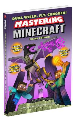 Dual Wield, Fly, Conquer! Mastering Minecraft - Lummis, Michael