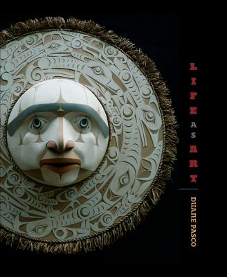 Duane Pasco: Life as Art - Pasco, Duane, and Holm, Bill, and David, Joe