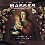 Duarte Lobo: Masses, Responsories & Motets