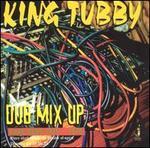 Dub Mix Up: Rare Dubs 1975-1979