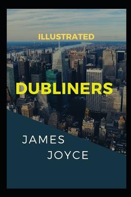 Dubliners: Illustrated - Joyce, James