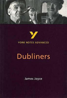 Dubliners: York Notes Advanced - Brannigan, John
