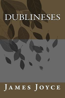 Dublineses - Joyce, James