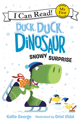 Duck, Duck, Dinosaur: Snowy Surprise - George, Kallie
