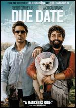 Due Date [With Hangover 3 Movie Money] - Todd Phillips