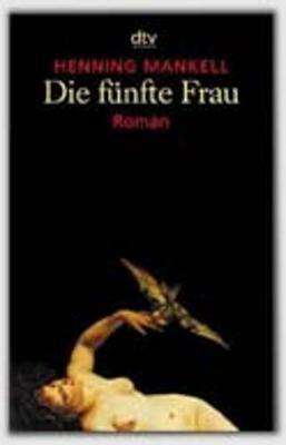 Due Funfte Frau - Mankell, Henning