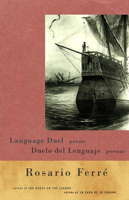 Duelo del Lenguaje - Ferre, Rosario