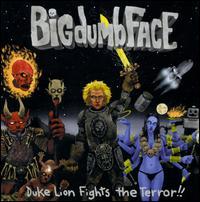 Duke Lion Fights the Terror!! - Bigdumbface
