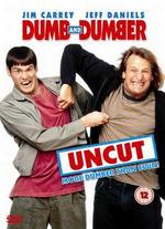 Dumb and Dumber (Uncut)