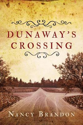 Dunaway's Crossing - Brandon, Nancy