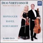 Duo Virtuoso II: Works for Violin & Cello - Honegger, Ravel, Schulhoff