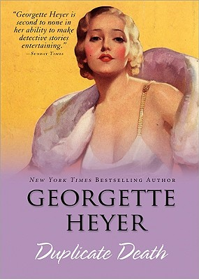 Duplicate Death - Heyer, Georgette