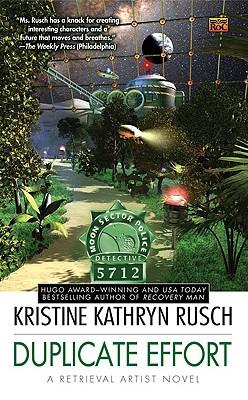 Duplicate Effort - Rusch, Kristine Kathryn