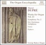 Dupré: Works for Organ, Vol. 13