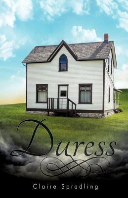 Duress - Spradling, Claire